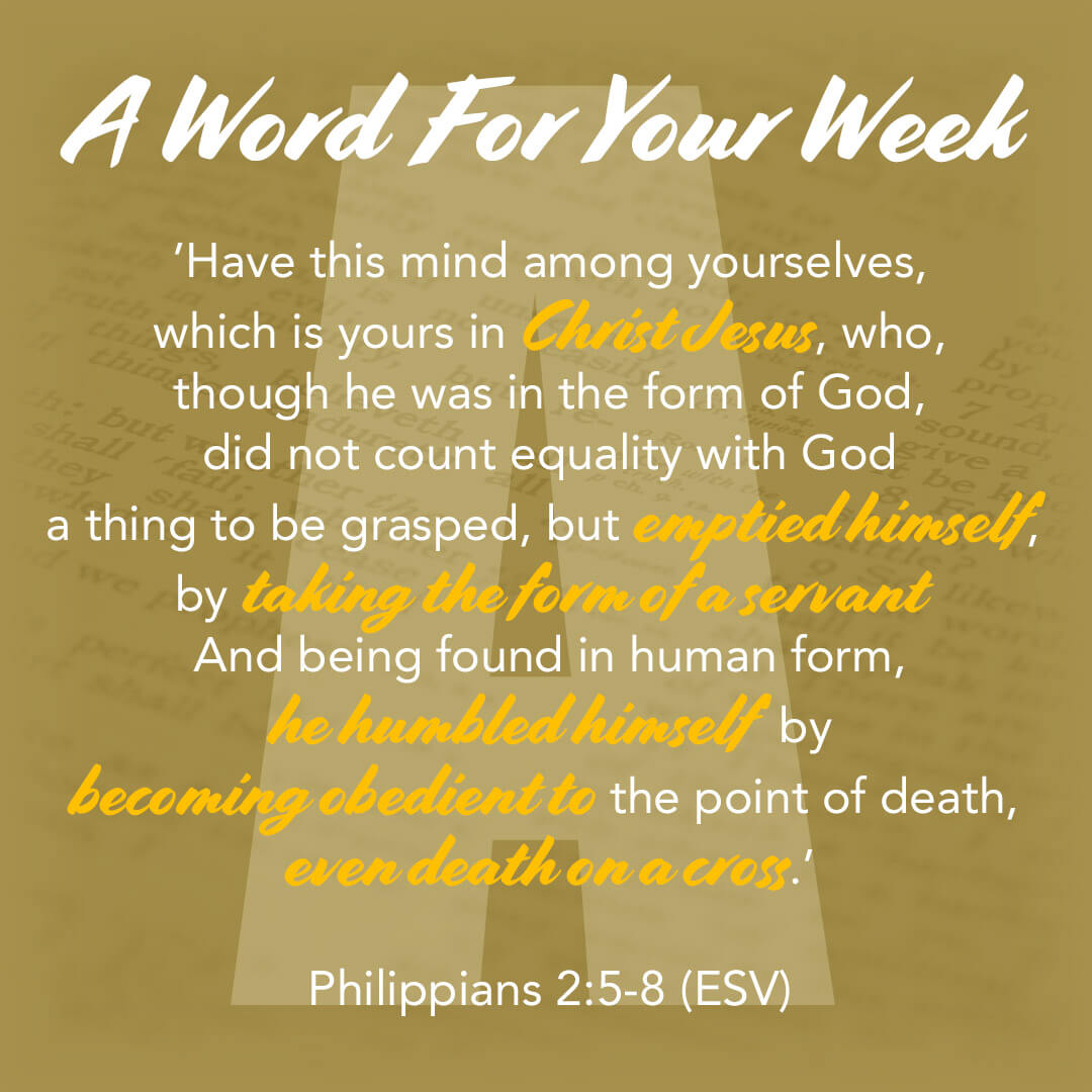 LMI's 'A word for your week' devotional taken from Philippians 2:5-8